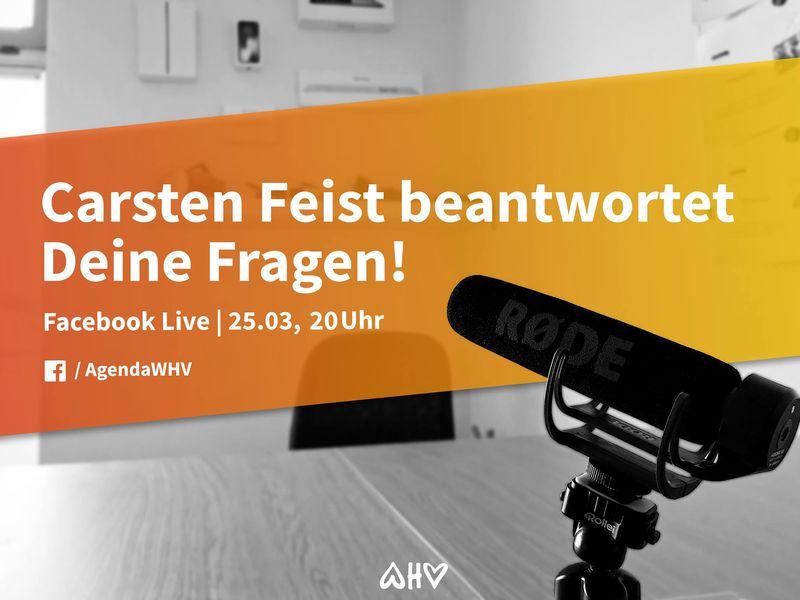 Neues Format - Facebook Live mit Carsten Feist - Agenda WHV