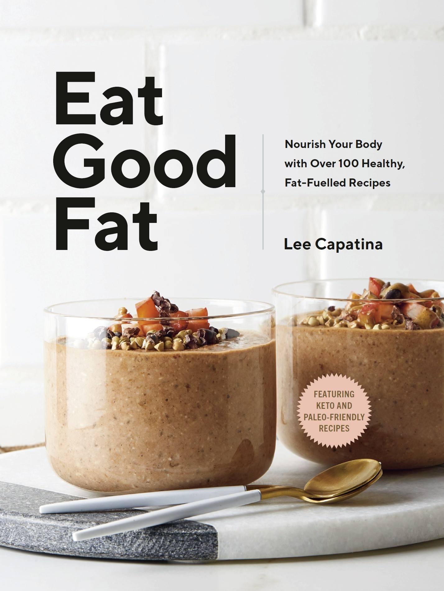 Eat Good Fat - Cookbook Cover